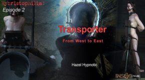 Hybristophilia - Transporter episode 2