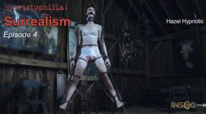 Hybristophilia - Surrealism episode 4